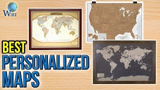7 Best Personalized Maps 2017