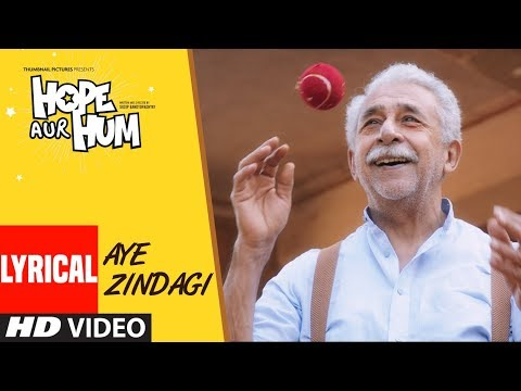 AYE ZINDAGI Video Song With Lyrics | HOPE AUR HUM