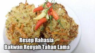 Video Resep Rahasia Bakwan Renyah Tahan Lama MP3, 3GP, MP4, WEBM, AVI, FLV Maret 2019