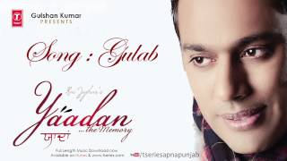 Rai Jujhar Latest Punjabi Full Song Gulab (Audio) | Yaadan - The Memory