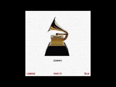 Linwood ft. Mikey P & Deja - Grammy
