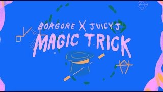 Thumbnail for Borgore ft. Juicy J — Magic Trick