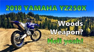 8. 2018 Yamaha YZ250X - Debut Trail Ride