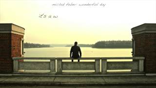 Video michał feber: wonderful day