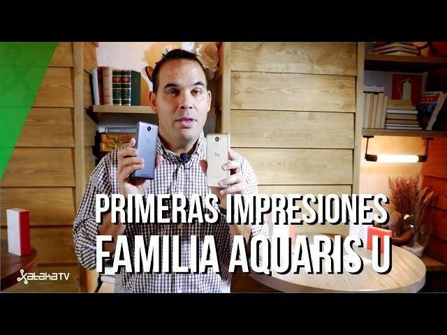 Familia bq Aquaris U, primeras impresiones