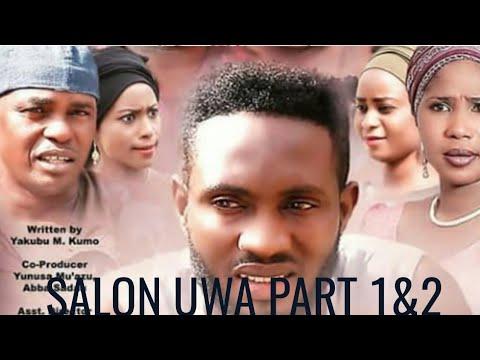 SALON UWA PART 1&2 LATEST HAUSA MOVIES /NIGERIA MOVIES HAUSA FILMS 2018