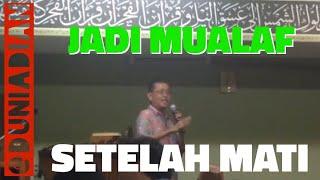 Video Johanes Wenas Masuk Islam Setelah Mati Suri MP3, 3GP, MP4, WEBM, AVI, FLV Oktober 2017