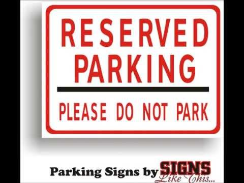 Parking Signs for Business, Home, or Just for Fun