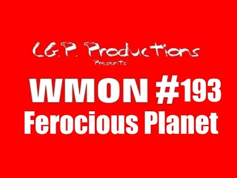 """Worst Movies On Netflix #193-""""Ferocious Planet"""" Review"""