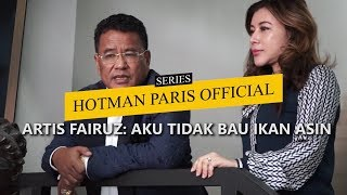 "Video HOTMAN PARIS OFFICIAL: ARTIS FAIRUZ ""AKU TIDAK BAU IKAN ASIN"" MP3, 3GP, MP4, WEBM, AVI, FLV Juni 2019"