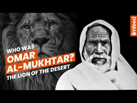 Who was Omar al-Mukhtar? The Lion of the Desert
