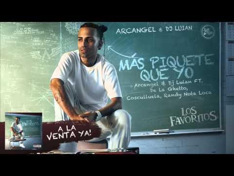 Letra Mas piquete que yo Arcangel Ft Cosculluela, De La Ghetto y Randy