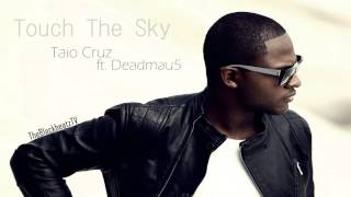 Taio Cruz ft. Deadmau5 - Touch The Sky (FULL & HD)