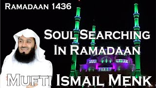 Allah-SWT.com Soul Searching In Ramadaan - Mufti Ismail Menk