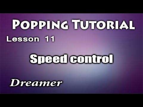 Поппинг: контроль скорости. Урок видео обучения.