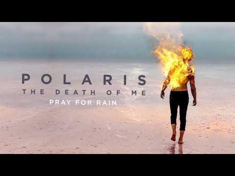 Polaris - Pray For Rain (Official Audio Stream)