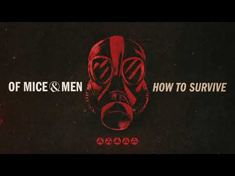 Of Mice & Men || How To Survive