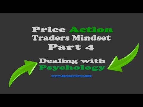 Psychology in Forex Trading – Price Action Traders Mindset 4