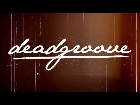 "Deadgroove – ""The World"" Official Lyric Video (NSFW)"