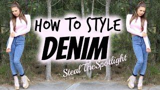 How To Style Denim Lookbook