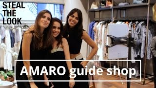 AMARO  | Steal The Look