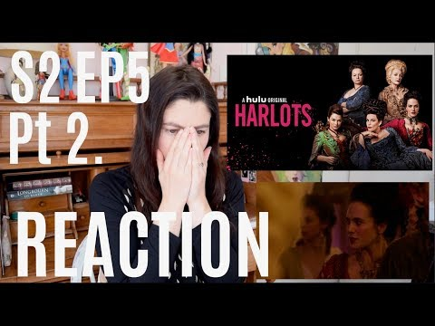 REACTION - Harlots 02x05 Part 2