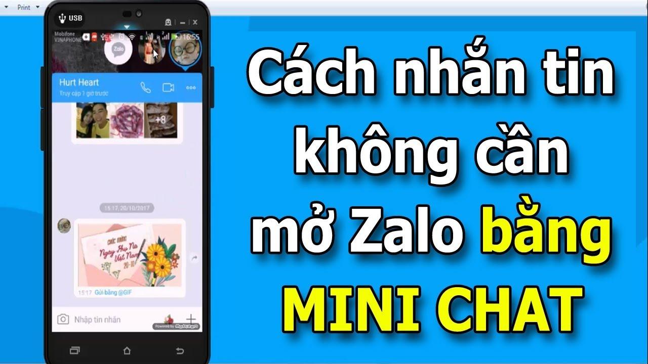 Mini Chat Zalo là gì? Hướng dẫn nhắn tin không cần mở Zalo bằng Mini Chat