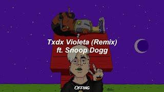 Duki x Snoop Dogg - Txdx Violeta (Lyrics)