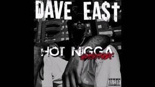 Dave East - Hot Nigga [EASTmix]
