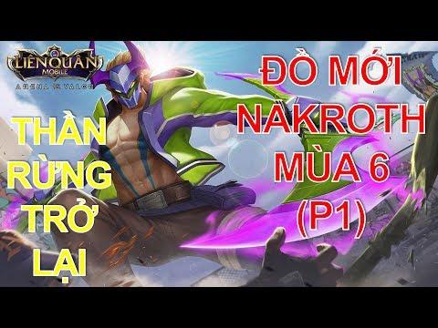 Thần rừng Nakroth phiên bản Đại chiến Clan - Cách lên đồ mới Nakroth Liên quân mobile - Thời lượng: 13:16.
