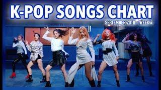 K-POP SONGS CHART | SEPTEMBER 2018 (WEEK 4)