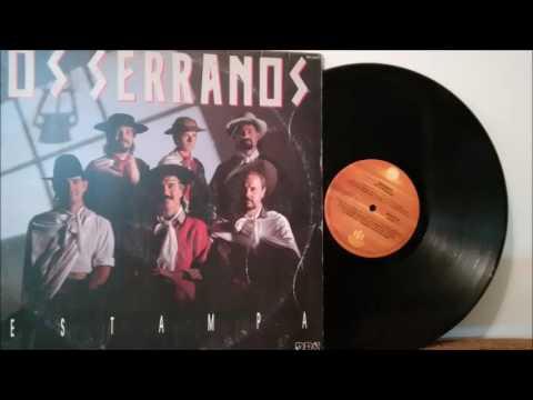 Os Serranos - Namoro de Sítio (1991) Original