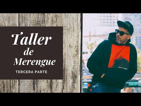 TALLER DE MERENGUE-TERCERA PARTE
