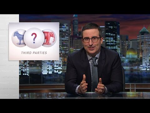 John Oliver on the 2016 Third Party Presidential