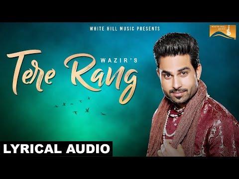 Tere Rang Songs mp3 download and Lyrics