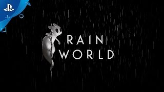 Rain World - PlayStation Experience 2016: Exclusive Trailer