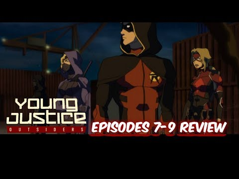Review On Young Justice Outsiders Episodes 7-9