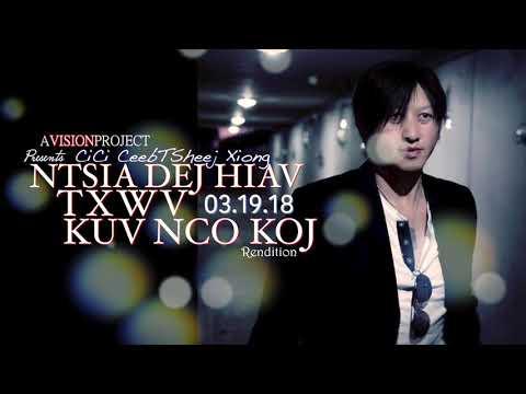 CiCi CeebTsheej Xiong - Ntsia Dej Hiav Txwv Kuv Nco Koj (Rendition) (видео)