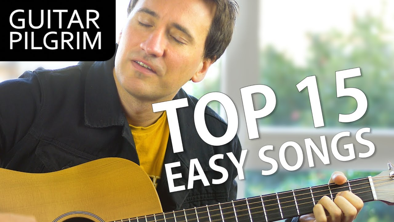 TOP 15 EASY ACOUSTIC SONGS OF ALL TIME
