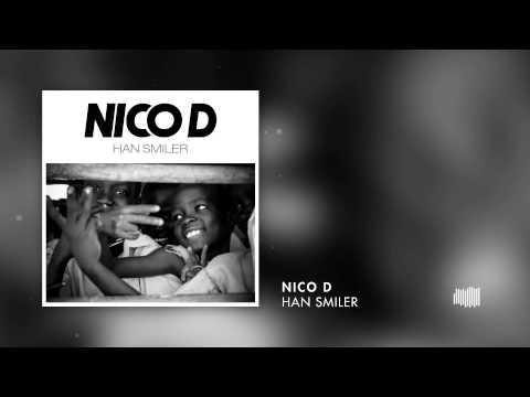 Nico D  - Han Smiler