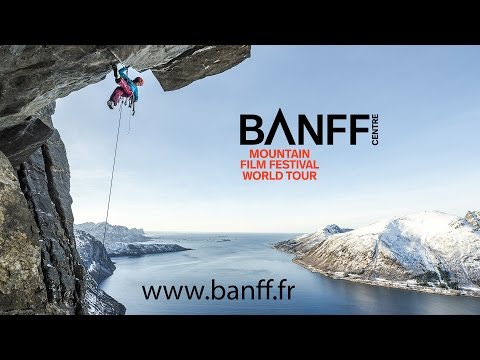 Banff Mountain Film Festival World Tour - France 2017 - Bande Annonce (видео)