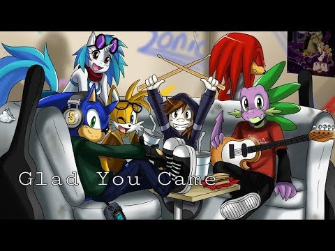 MLP X Sonic | Glad You Came