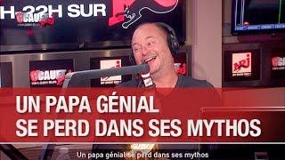 Un papa génial se perd dans ses mythos - C'Cauet sur NRJ