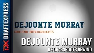 Dejounte Murray Grassroots Rewind