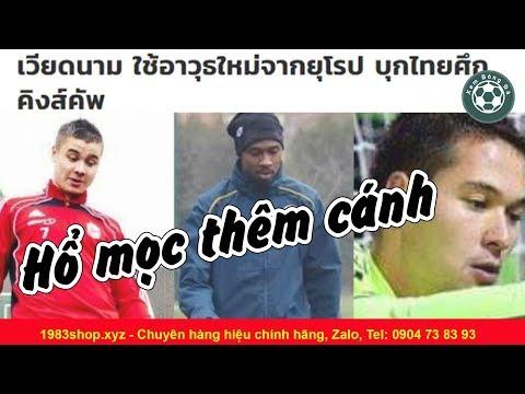 Việt Nam có thêm 3 cầu thủ việt kiều khiến Thái Lan sợ muốn bỏ giải King Cup 2019 @ vcloz.com