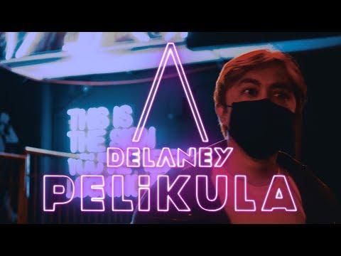 DELANEY - Pelikula (OFFICIAL LYRIC VIDEO)