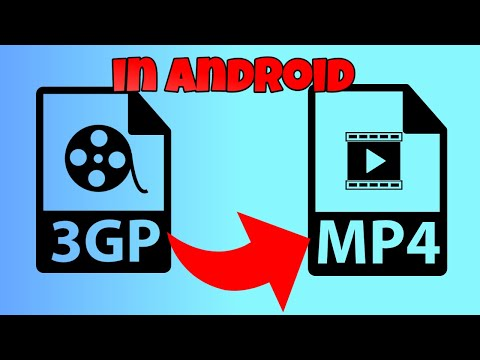 how to convert 3gp to mp4 in android