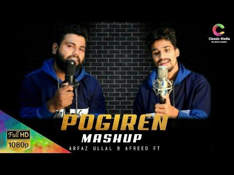 Pogiren - Tamil Malayalam Hindi Mashup Song 2021   Arfaz Ullal   Afreed Ft   Classic Media