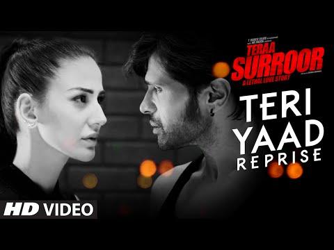Video TERI YAAD (REPRISE) Full Video Song   TERAA SURROOR   Himesh Reshammiya, Farah Karimaee   T-Series download in MP3, 3GP, MP4, WEBM, AVI, FLV January 2017