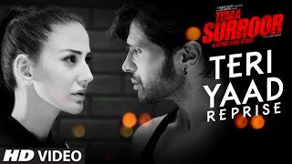 TERI YAAD (REPRISE) Full Video Song | TERAA SURROOR | Himesh Reshammiya, Farah Karimaee | T-Series
